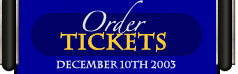 Order Tickets! Click Here